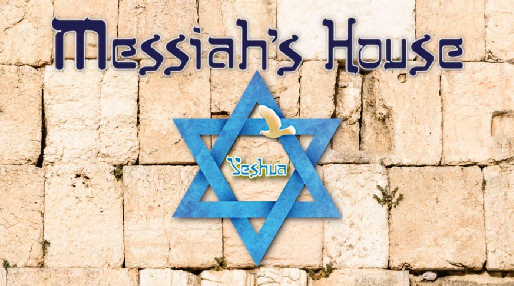 Messiah's House